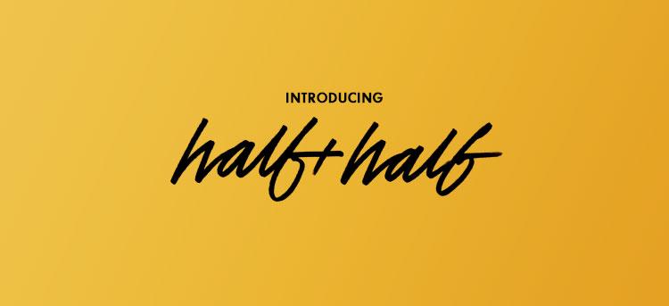 Half+Half